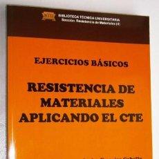 Libros de segunda mano: RESISTENCIA DE MATERIALES APLICANDO EL CTE (EJERCICIOS BÁSICOS) DE ED. BELLISCO EN MADRID 2015. Lote 91556395