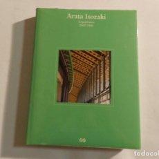 Libros de segunda mano: ARATA ISOZAKI: ARQUITECTURA 1960-1990 DAVID B. STEWART; HAJIME YATSUKA ARQUITECTURA GUSTAVO GILI. Lote 91929510