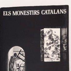 Libros de segunda mano: ELS MONESTIRS CATALANS TEXT ANTONI PLADEVALL FOTOGRAFIES CATALÁ ROCA. Lote 92129755