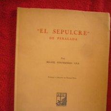 Libros de segunda mano: MIGUEL GOLOBARDES: - EL SEPULCRE DE PERALADA . (PALACIO PERALADA, 1955). Lote 94482806
