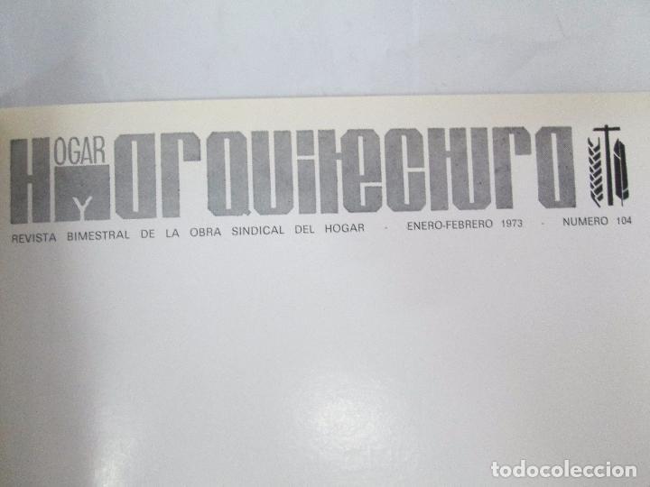 Libros de segunda mano: HOGAR Y ARQUITECTURA. 14 REVISTAS. Nº ALTERNOS. LEER DESCRIPCION. - Foto 99 - 95332639