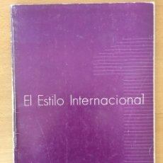 Libros de segunda mano: EL ESTILO INTERNACIONAL. TIM BENTON. 1981.. Lote 95723723