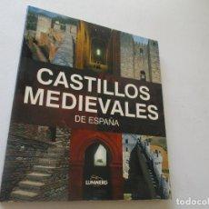 Libros de segunda mano: CASTILLOS MEDIEVALES DE ESPAÑA-LUIS MONREAL Y TEJADA- 2010 - LUNWERG, EDT.. Lote 96099983