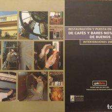 Libros de segunda mano: RESTAURACION Y PUESTA EN VALOR DE CAFES Y BARES NOTABLES DE BUENOS AIRES - RARO. Lote 96197883