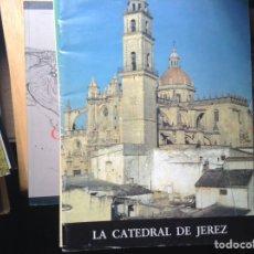 Libros de segunda mano: LA,CATEDRAL DE JEREZ. Lote 96697100