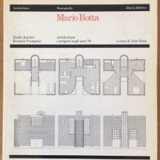 Libros de segunda mano: MARIO BOTTA - ARCHITETTURE E PROGETTI NEGLI ANNI ´70 - ELECTA EDITRICE. 1981. Lote 97441472