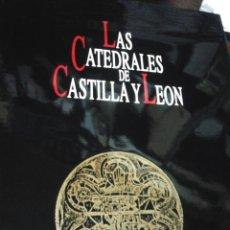 Libros de segunda mano: LAS CATEDRALES DE CASTILLA Y LEÓN - 1992 - PRIMERA EDICIÓN LUJO - NUEVO SIN USO. Lote 157261233
