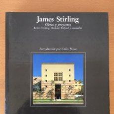 Libros de segunda mano: JAMES STIRLING. OBRAS Y PROYECTOS.. Lote 97901452