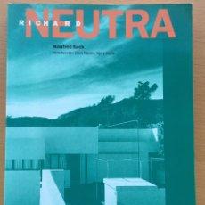 Libros de segunda mano: RICHARD NEUTRA. GUSTAVO GILI 1994. Lote 97914835