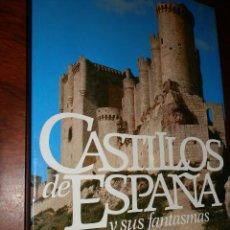 Libros de segunda mano: CASTILLOS DE ESPAÑA Y SUS FANTASMAS.1978,DIAZ PLAJA,CARTON SOBRECUB.26X20,248PP.. Lote 98506571