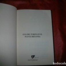 Libros de segunda mano: GUÍA DEL TURISTA EN EL PUENTE BRITANNIA - JACKSON, THOMAS. Lote 98595887