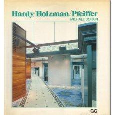 Libros de segunda mano: MICHAEL SORKIN.– HARDY / HOLZMAN / PFEIFFER. FOTOGRAFÍAS DE NORMAN MCGRATH. GUSTAVO GILI, 1981. Lote 99148099