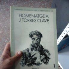 Libros de segunda mano: CUADERNOS DE ARQUITECTURA Y URBANISMO. NÚMS 140 Y 141 VOLUM 1 Y 2-1958. HOMENATGE A J. TORRES CLAVÉ.. Lote 99645859