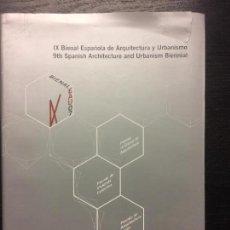 Libros de segunda mano: IX BIENAL ESPAÑOLA DE ARQUITECTURA Y URBANISMO, 9TH SPANISH ARCHITECTURE AND URBANISM BIENNIAL. Lote 100355047