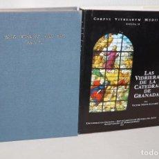 Libros de segunda mano: LMV - LAS VIDRIERAS DE LA CATEDRAL DE GRANADA.VICTOR NIETO ALCAIDE,UNIVERSIDAD DE GRANADA 1973. Lote 100389059