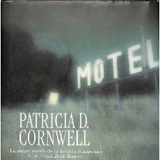 Libros de segunda mano: EL ÚLTIMO REDUCTO - PATRICIA DANIELS CORNWELL - EDICIONES B - LA TRAMA. Lote 100782347