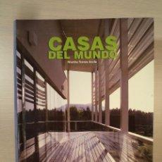 Libros de segunda mano: CASAS DEL MUNDO. CASE DEL MONDO. CASAS DO MUNDO. TORRES ARCILLA, MARTHA. ATRIUM ISBN 8496099032. . Lote 101146051