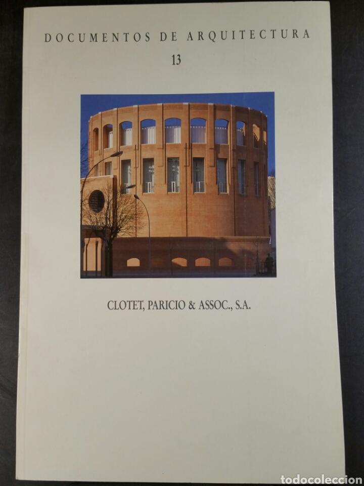 CLOTET, PARICIO Y ASSOC. DOCUMENTOS DE ARQUITECTURA 13 (Libros de Segunda Mano - Bellas artes, ocio y coleccionismo - Arquitectura)