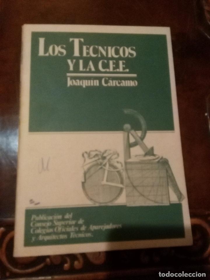 LOS TECNICOS Y LA COMUNIDAD ECONOMICA EUROPEA , JOAQUIN CARCAMO - (Libros de Segunda Mano - Bellas artes, ocio y coleccionismo - Arquitectura)