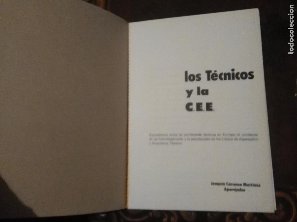 Libros de segunda mano: LOS TECNICOS Y LA COMUNIDAD ECONOMICA EUROPEA , JOAQUIN CARCAMO - - Foto 2 - 102302715