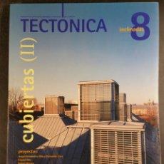 Libros de segunda mano: TECTONICA 8 CUBIERTAS INCLINADAS II. Lote 102605056