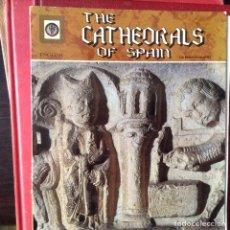 Libros de segunda mano: THE CATHEDRALS OF SPAIN. Lote 103173136