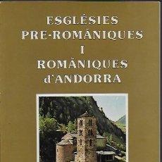 Libros de segunda mano: ESGLÉSIES PRÉ-ROMÀNIQUES I ROMÀNIQUES D' ANDORRA / J. FERRER. BCN, 1989. 21X15CM. 95 P.. Lote 103179099