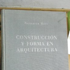 Libros de segunda mano: CONSTRUCCION Y FORMA EN ARQUITECTURA FRIEDRICH HESS.1954. ED. GILI.1440 DIBUJOS EN 198 LAMINAS. Lote 122168515