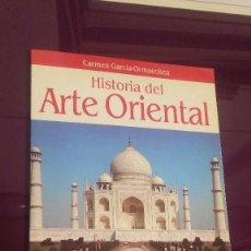 Libros de segunda mano: HISTORIA DEL ARTE ORIENTAL. CARMEN GARCÍA-ORMAECHEA . Lote 103531139