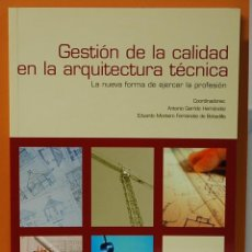 Libros de segunda mano: GESTION DE LA CALIDAD EN LA ARQUITECTURA TECNICA-VARIOS AUTORES. Lote 103833835