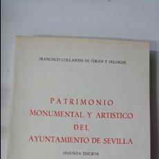 Libros de segunda mano: PATRIMONIO MONUMENTAL Y ARTÍSTICO DEL AYUNTAMIENTO DE SEVILLA. Lote 103711038