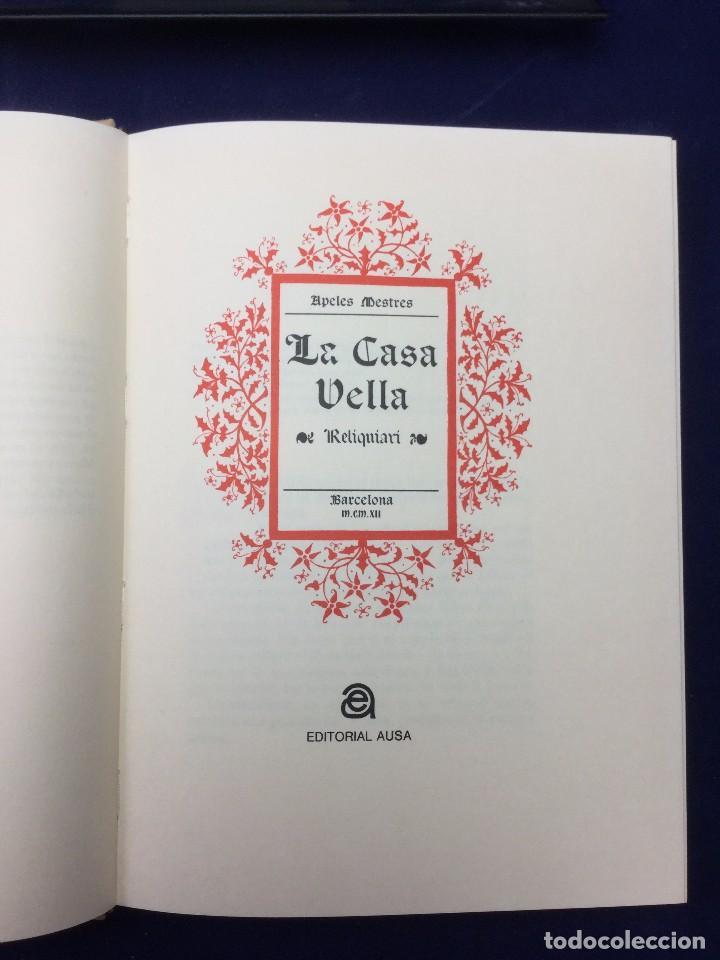 Libros de segunda mano: APEL.LES MESTRES. LA CASA VELLA. FACSÍMIL DE LA EDICIÓN DE 1912 - Foto 3 - 103945783