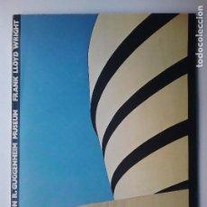 Libros de segunda mano: FRANK LLOYD WRIGHT THE SOLOMON R. GUGGENHEIM MUSEUM NEW YORK 1980. Lote 104258111