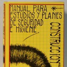 Libros de segunda mano: MANUAL PARA ESTUDIOS Y PLANES DE SEGURIDAD E HIGIENE,P.ANTONIO BEGUEIRA LATORRE. Lote 104277747
