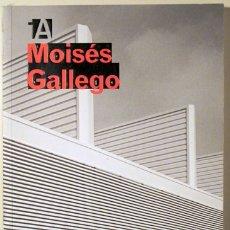 Libros de segunda mano: MOISES GALLEGO - COAC 2006 - IL·LUSTRAT - TEXTOS MAURICI PLA I MOISÈS GALLEGO. Lote 103904931