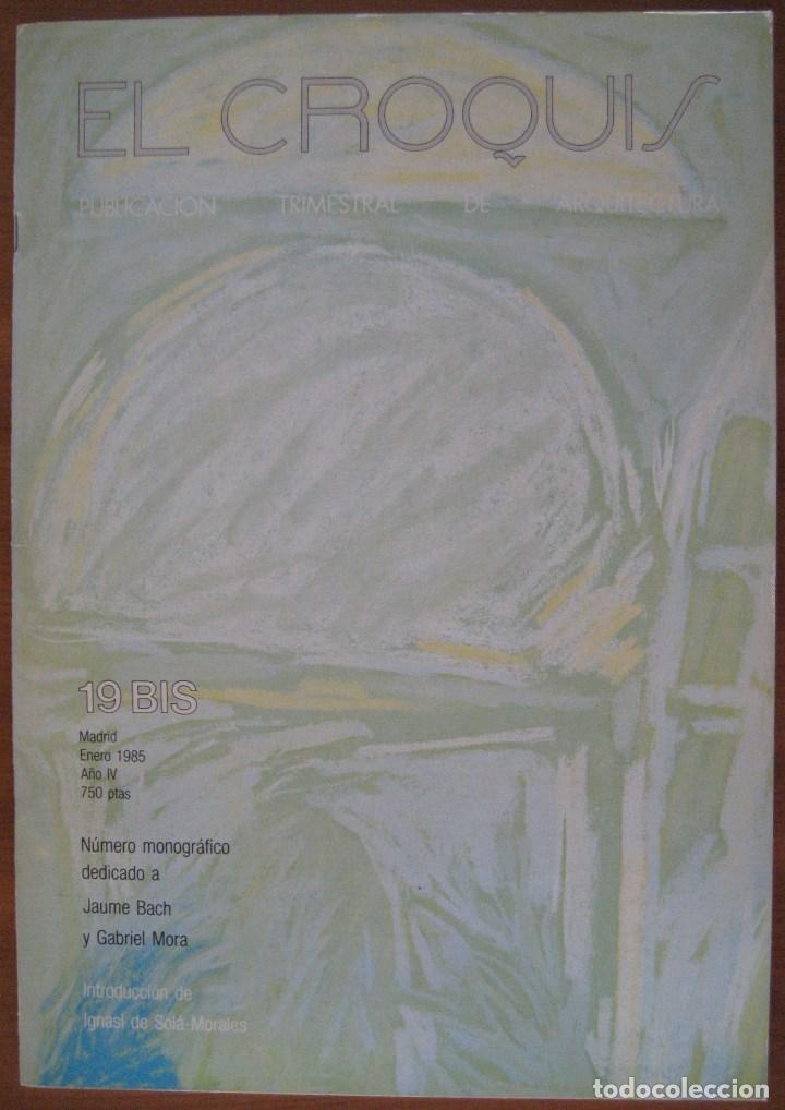 EL CROQUIS 19 BIS MONOGRÁFICO DEDICADO A JAUME BACH Y GABRIEL MORA ARQUITECTURA DISEÑO (Libros de Segunda Mano - Bellas artes, ocio y coleccionismo - Arquitectura)
