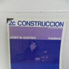 Libros de segunda mano: 2C CONSTRUCCIÓN DE LA CIUDAD N 4 JOSEP M. SOSTRES, ARQUITECTO. ARQUITECTURA. Lote 105005347
