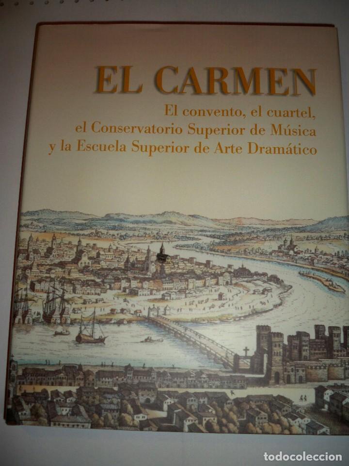 EL CARMEN SEVILLA CONVENTO CUARTEL CONSERVATORIO MUSICA Y ESCUELA ARTE DRAMATICO (Libros de Segunda Mano - Bellas artes, ocio y coleccionismo - Arquitectura)