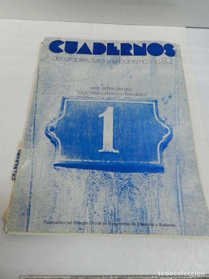 CUADERNOS DE ARQUITECTURA Y URBANISMO 080 SOBRE HISTORIA URBANA DE BARCELONA 1971 (Libros de Segunda Mano - Bellas artes, ocio y coleccionismo - Arquitectura)