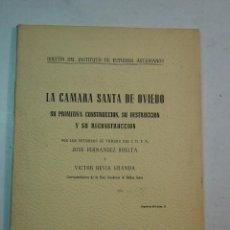 Libros de segunda mano: JOSE FERNÁNDEZ BUELTA Y VICTOR HEVIA GRANDA: LA CÁMARA SANTA DE OVIEDO. (1949). Lote 105389191