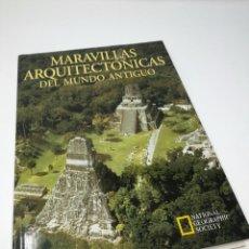 Libros de segunda mano: MARAVILLAS ARQUITECTÓNICAS DEL MUNDO ANTIGUO - NATIONAL GEOGRAPHIC SOCIETY - RBA. Lote 105949315