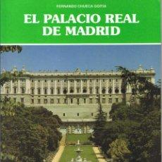 Libros de segunda mano: EL PALACIO REAL DE MADRID - FERNANDO CHUECA GOITIA. Lote 106024095