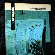 Libros de segunda mano: EL CROQUIS - Nº 76 - ARQUITECTURA ESPAÑOLA 1995 - MODERNIDAD - VANGUARDIAS Y NEOVANGUARDIAS. Lote 106078459