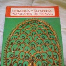 Libros de segunda mano: CERAMICA Y ALFARERIA POPULARES DE ESPAÑA CARMEN NONELL COLECCION IBERICA EDITORIAL EVEREST. Lote 106185279
