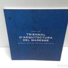 Libros de segunda mano: TRIENNAL D'ARQUITECTURA DEL MARESME 2007. Lote 107082879