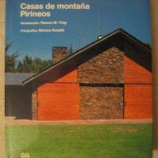 Libros de segunda mano: CASAS DE MONTAÑA. PIRINEOS.. Lote 107367479