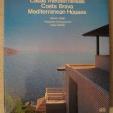 Libros de segunda mano: CASAS MEDITERRÁNEAS. COSTA BRAVA.. Lote 107368227