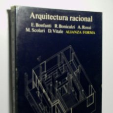 Libros de segunda mano: ARQUITECTURA RACIONAL. BOFANTI E. BONICALZI R. ROSSI A. SCOLARI M. VITALE D. 1979. Lote 107480931