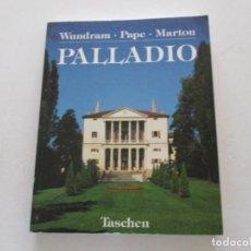 Libros de segunda mano: MANFRED WUNDRAM, THOMAS PAPE. ANDREA PALLADIO. 1508-1580. RM85130. . Lote 107520411