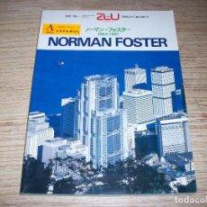 Libros de segunda mano: ARCHITECTURE AND URBANISM. NORMAN FOSTER 1964 - 1987 . EXTRA EDITION 1988. Lote 107561947